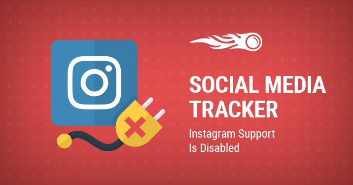 Social Media Tracker Instagram support is disabled banner